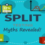 3 Myths of Split Testing Finally Shattered