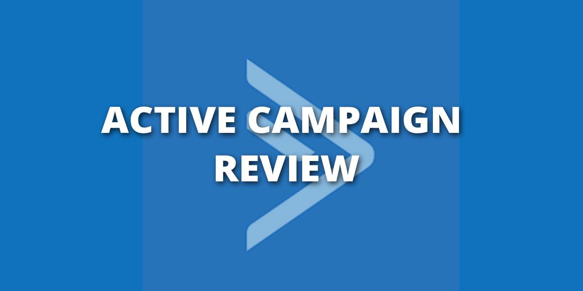 Active Campaign Review & Comparison