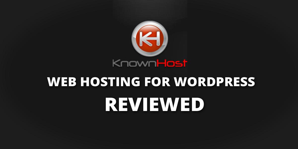 KnownHost WordPress Hosting Review