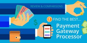 Payment Gateway Processor Reviews Comparisons