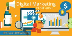 Digital Marketing Platforms Reviews and Comparisons