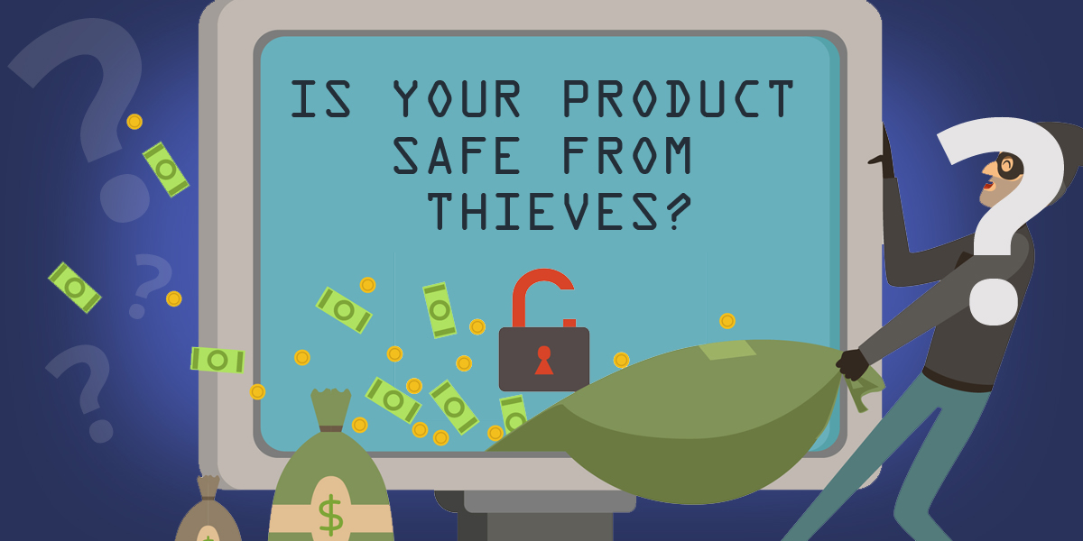 Is Your Product Safe from Thieves?