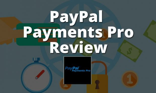 PayPal Payments Pro Payment Gateway Review