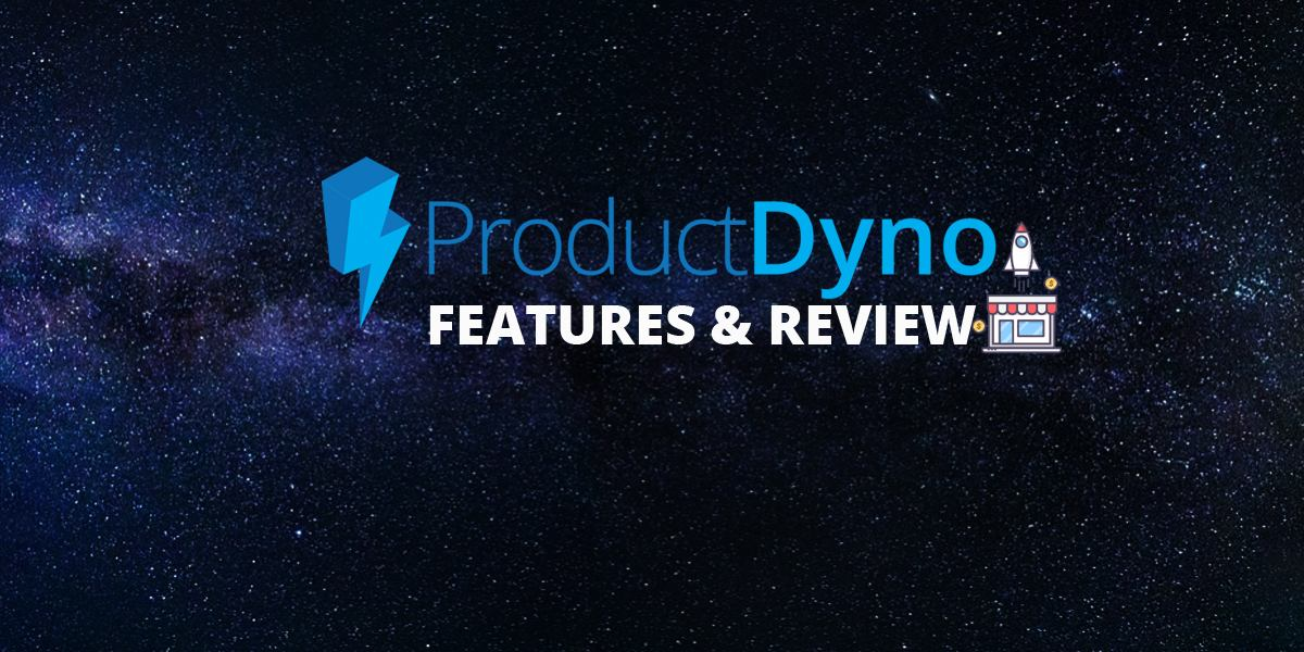 Product Dyno Features and Review