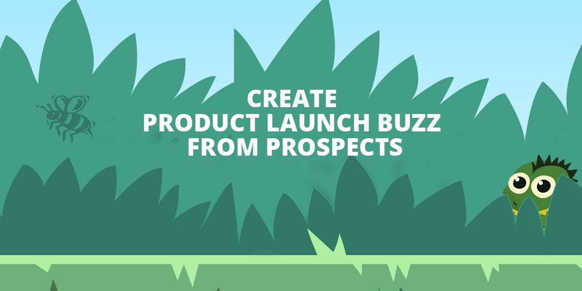 How To Create Product Launch Buzz From Your Customers