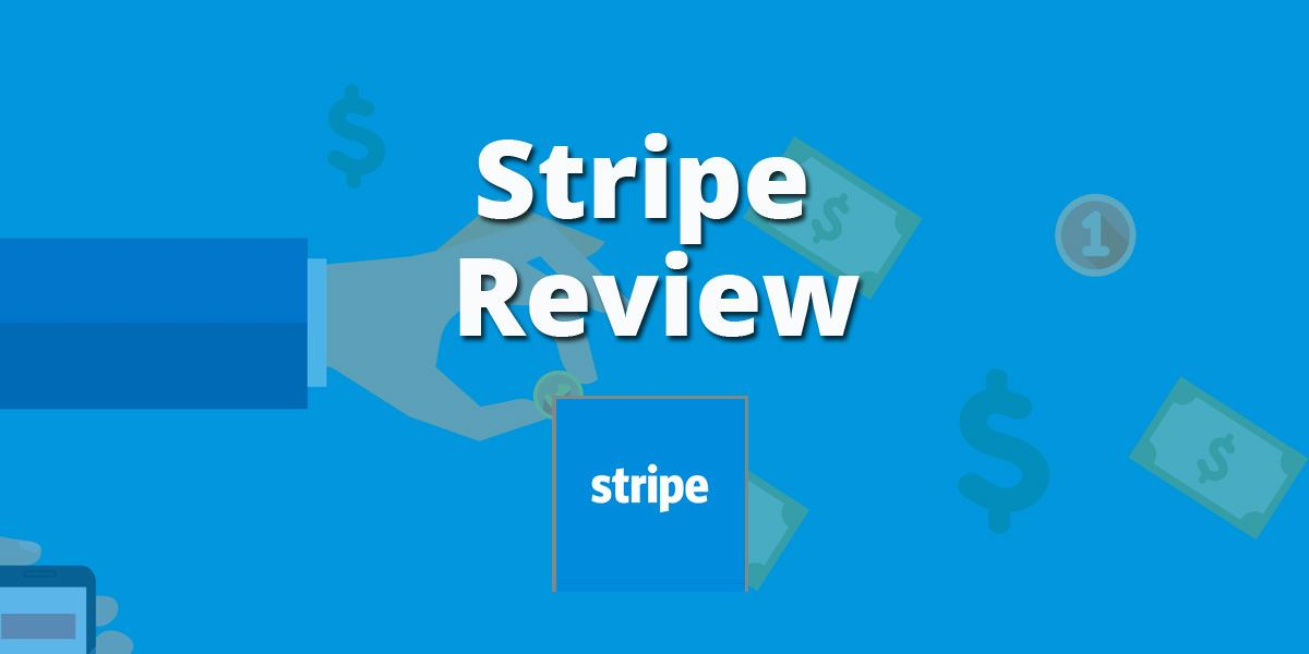 Stripe Payment Gateway Review