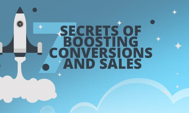 The 7 Secrets of Boosting Conversions and Sales