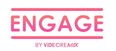 Engage by VideoRemix