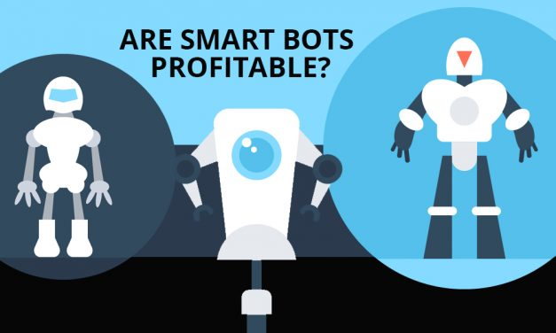 Are Smart Bots Profitable?
