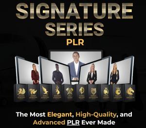 Signature Series PLR