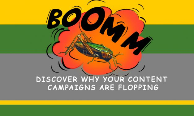 Discover Why Your Content Campaigns Are Flopping