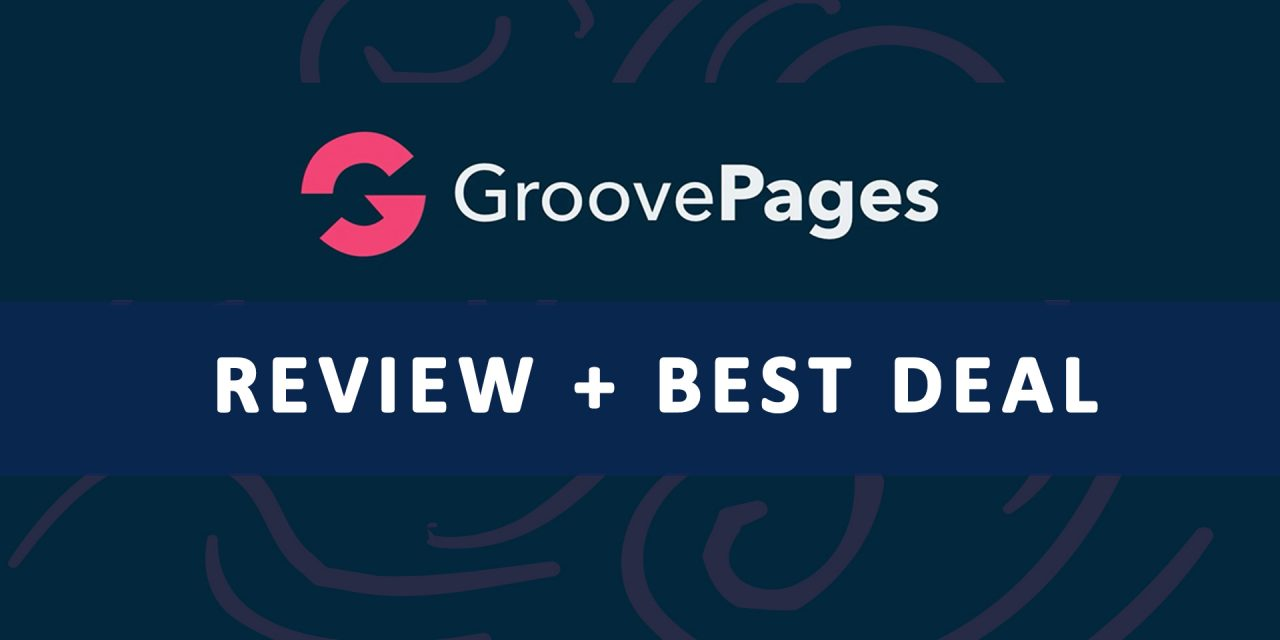 GroovePages Review | Best Deal + Bonuses