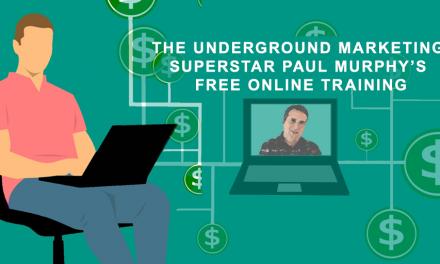 The Underground Marketing Superstar Paul Murphy's Free Training