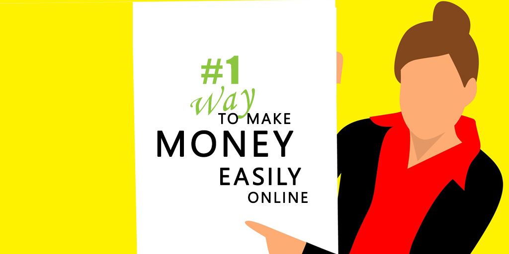 The #1 Way To Make Money Online