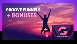 GrooveFunnels Best Bonuses