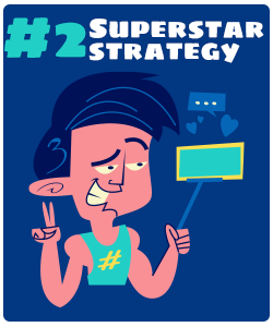The Super Star Strategy