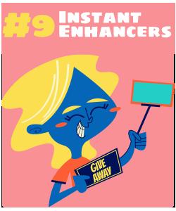 The Instant Enhancer